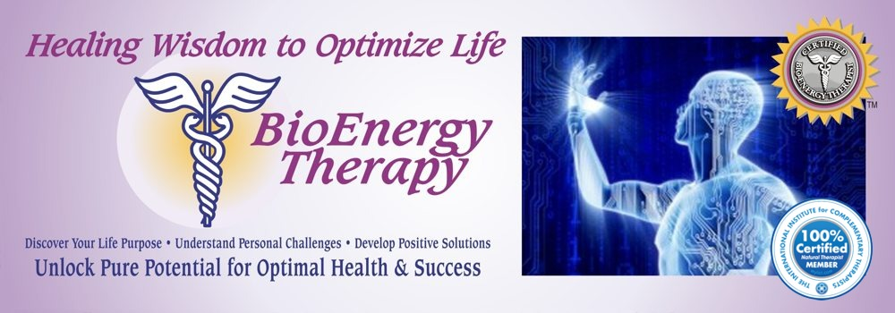 BioEnergy Therapy - Empowerment to Optimize Health and Life!